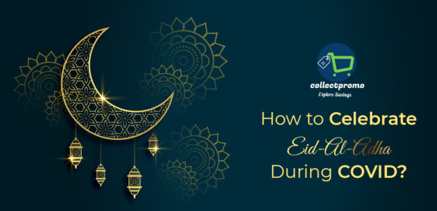 How to Celebrate Eid al-Adha During COVID?
